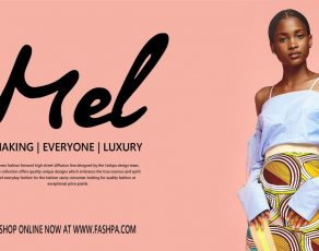 VIDEO: Nigeria's Fashpa Celebrating Authenticity With The #WhoisMel Lookbook & Video Campaign